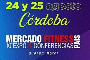 Llega a Córdoba Mercado Fitness 10° Expo & Conferencias