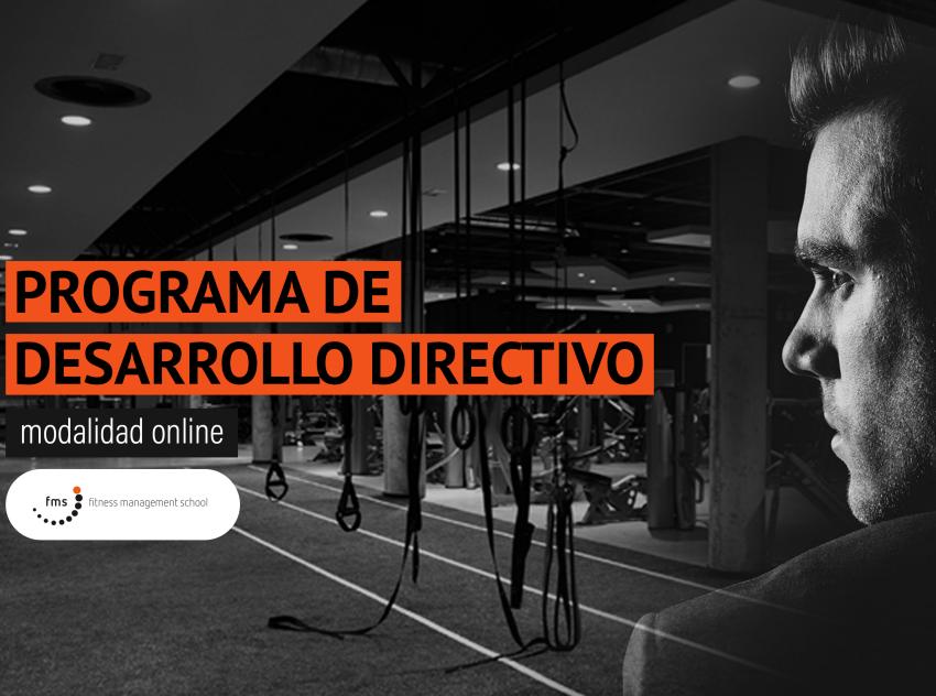 En octubre se inicia el Programa Online de Desarrollo Directivo de la Fitness Management School