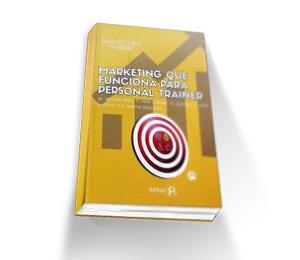 Marketing que funciona para Personal Trainers