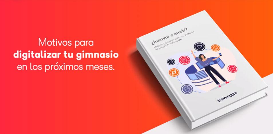 """Trainingym presenta su e-book """"Innovar o morir"""""""