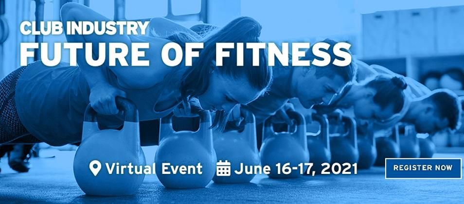 Club Industry El Futuro del Fitness 2021, Evento Virtual Gratuito