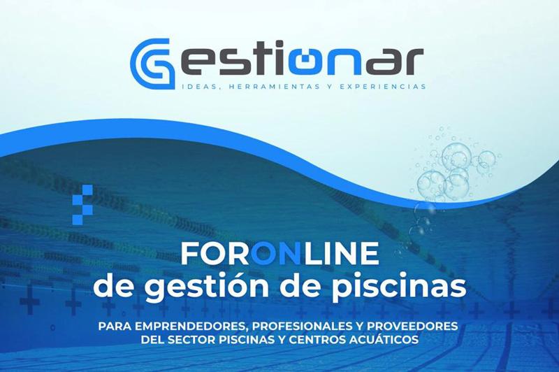 En noviembre llega Gestionar, un encuentro virtual para el sector de piscinas