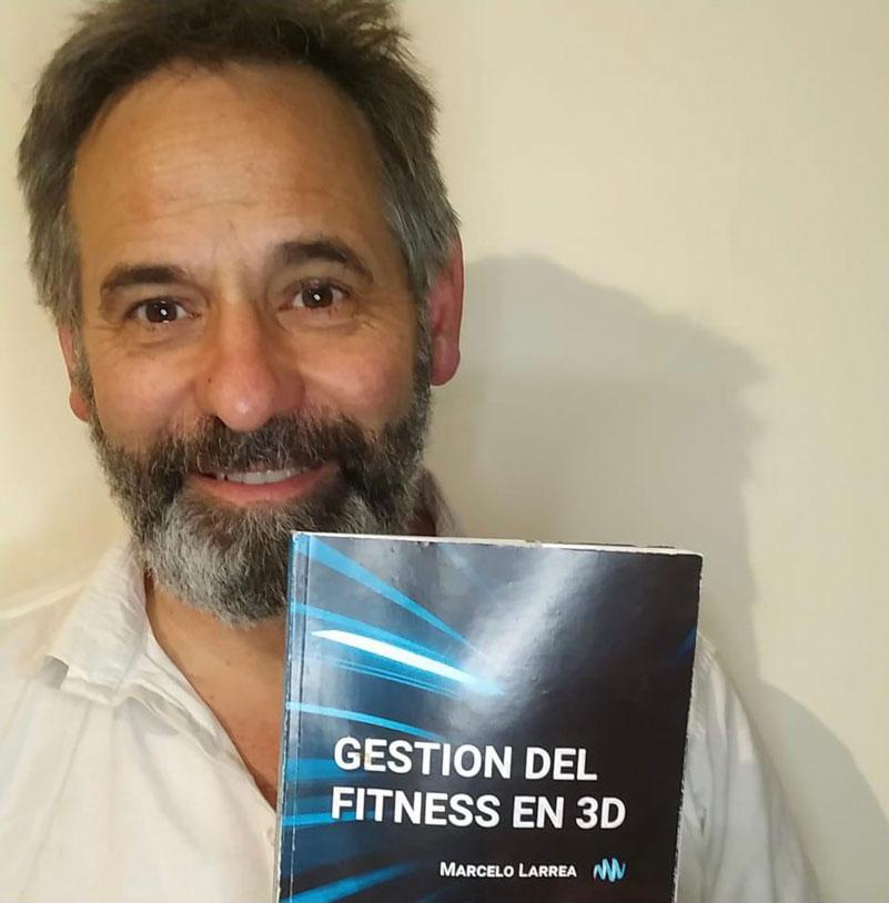 """Marcelo Larrea presenta en octubre su libro """"Gestión del Fitness en 3D"""""""