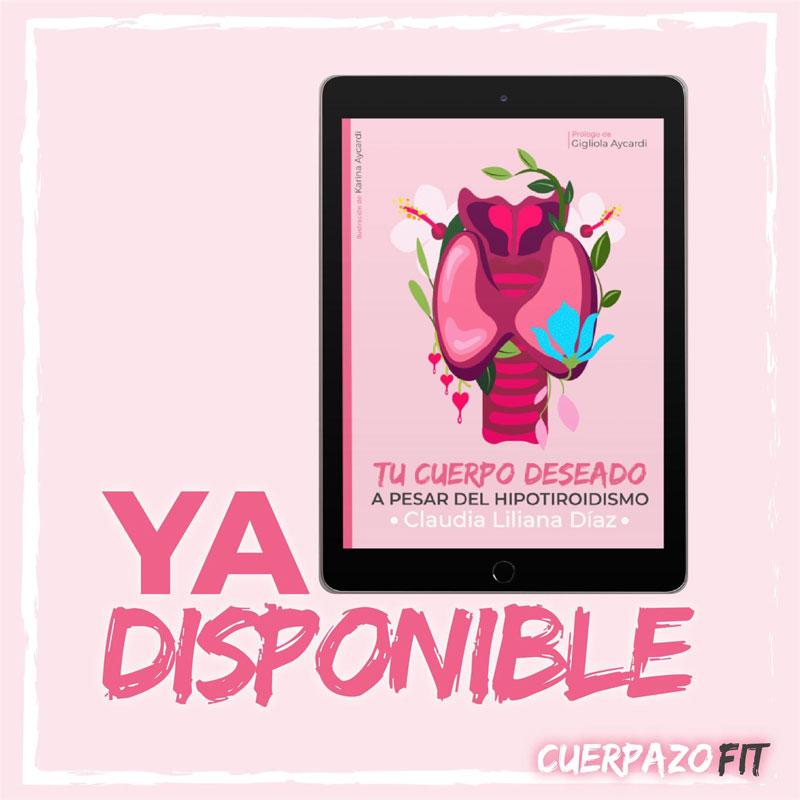 Se publicó el libro «Tu cuerpo deseado a pesar del hipotiroidismo»