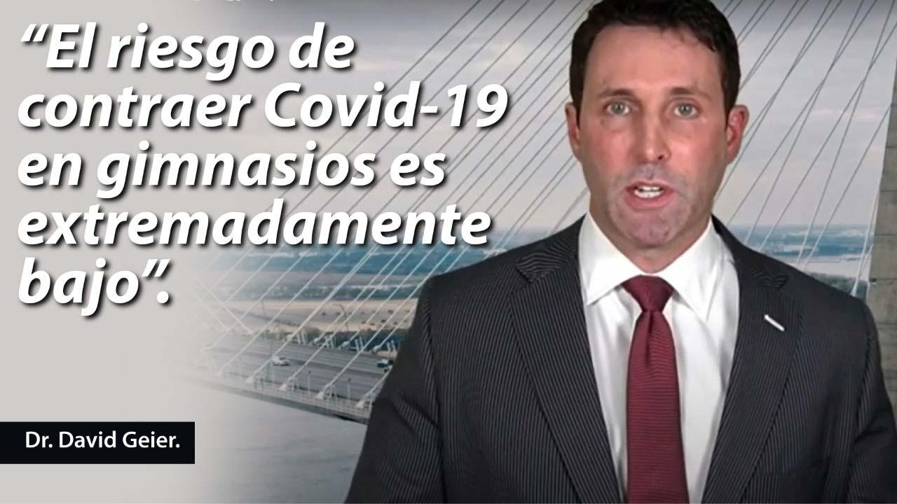 """""""El riesgo de contraer Covid-19 en gimnasios es extremadamente bajo"""", dice el Dr. David Geier"""